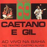 Caetano & Gil - Barra 69 Ao Vivo Na Bahia