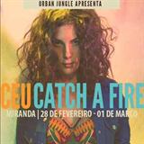 Catch a Fire Ao Vivo