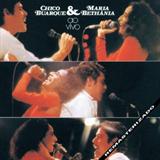Chico Buarque & Maria Bethânia - Ao Vivo