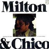 Milton & Chico - Chico & Milton - Compacto Simples