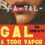 FaTal - Gal a Todo Vapor
