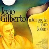 João Gilberto Interpreta Tom Jobim