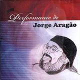 Performace de Jorge Aragão