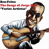 Ben Feito - Songs Of Jorge Ben