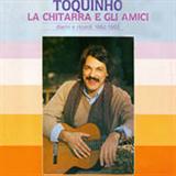 Toquinho La Chitarra e Gli Amici (feat. Papete Luciana Janinha Duboc)