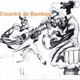Encontros De Bambas